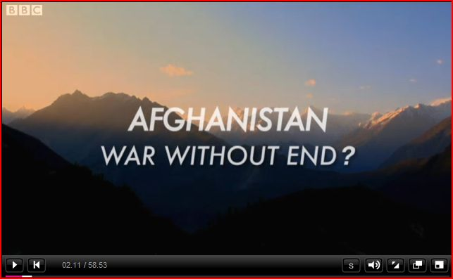 BBC Documentary Afghanistan War Without End